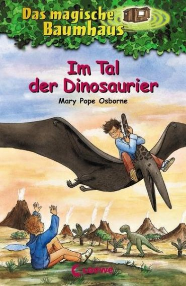 """Das magische Baumhaus, Band 1 """"Im Tal der Dinosaurier"""""""